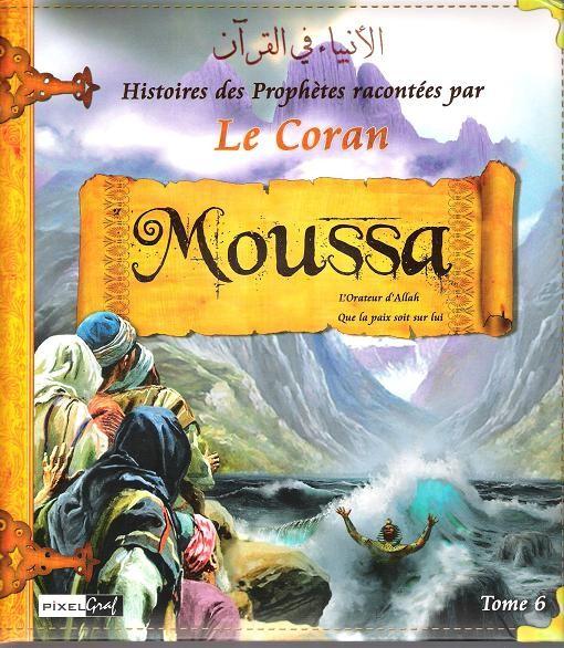 Le prophète Moussa (Moïse) (paix sur lui)