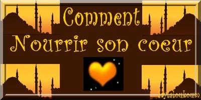 Nourrir son coeur de l'amour du Prophète (S.A.W)