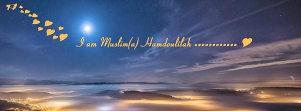 I AM MUSLIMA ALHAMDOULILLAH
