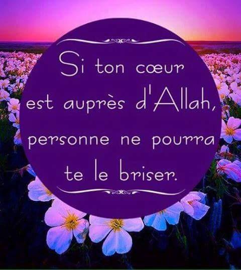 Si ton coeur est auprès D'Allah